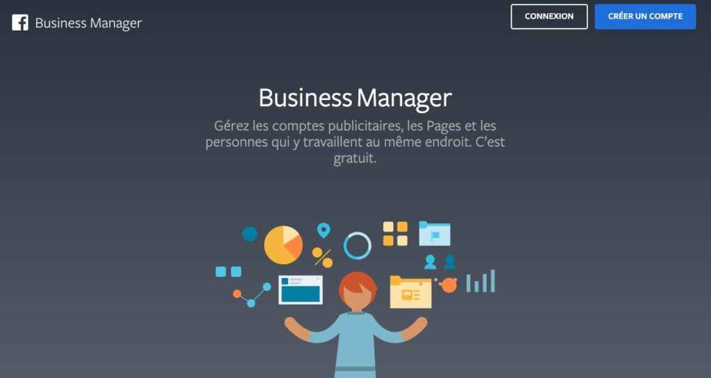 business manager facebook ads agence conseil spécialisée instagram linkedin google pixel gestionnaire de publicité